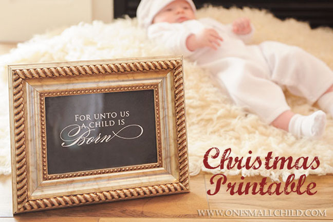 For Unto Us Print | Free Christmas Printable Art by One Small Child