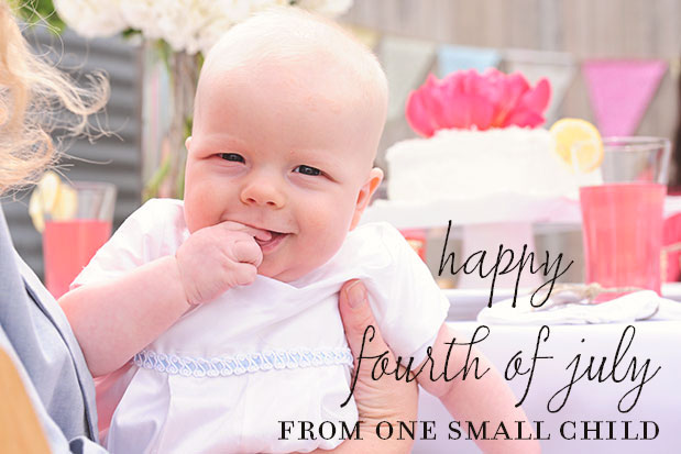 Happy Fourth of July - One Small Child