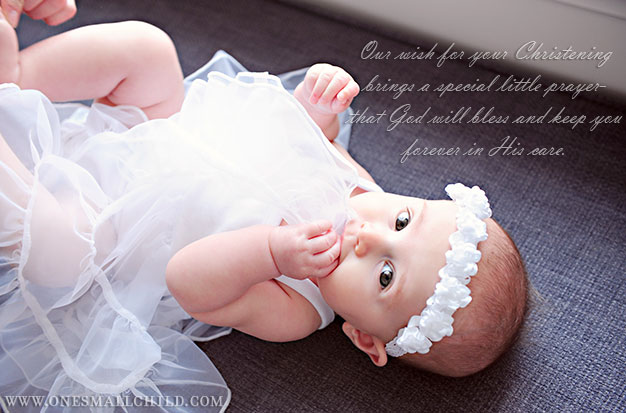Christening quotes from one small child christening quotes from one small child thecheapjerseys Choice Image