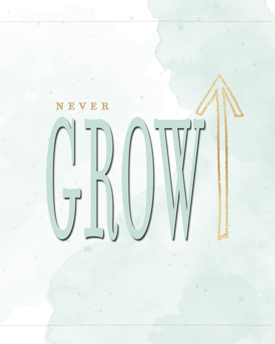 never-grow-up-printable